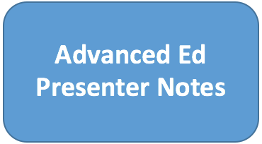 Advanced Ed Presenter Notes